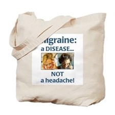 """Migraine: a DISEASE...""  Tote Bag"