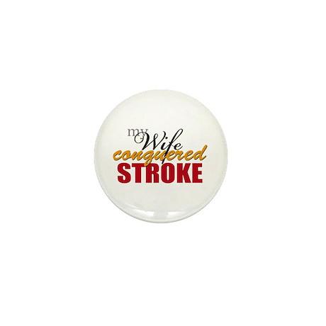 My Wife Conquered Stroke Mini Button
