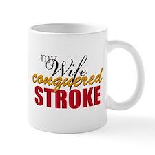 My Wife Conquered Stroke Mug