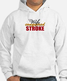 My Wife Conquered Stroke Hoodie