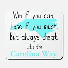 Carolina Way Mousepad