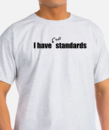 No Standards T-Shirt