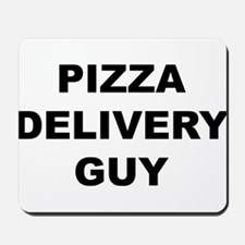 Pizza Delivery Guy Mousepad
