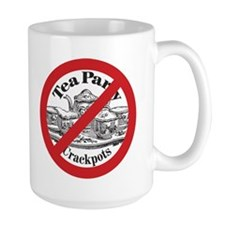 NO Tea Party Crackpots Mug