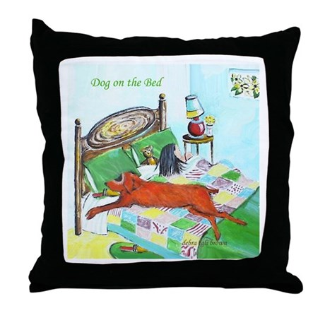 """Dog on the Bed"" Throw Pillow"