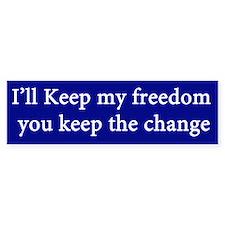 Ill Keep my Freedom Bumper Sticker