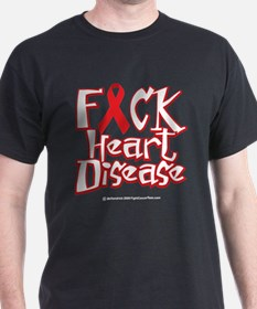 Fuck Heart Disease T-Shirt