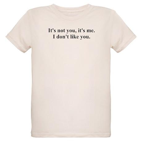 It's not you Organic Kids T-Shirt