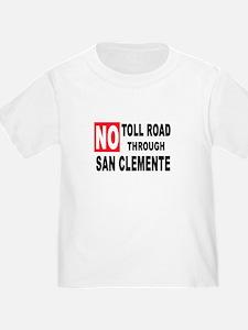 No Toll Through San Clemente T-Shirt