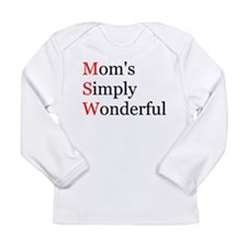 Mom's Simply Wonderful Long Sleeve Infant T-Shirt