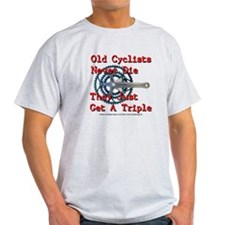 Old Cyclists Never Die T-Shirt