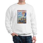 Clear the Way Poster Art Sweatshirt