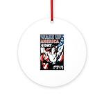 Wake Up America Day Ornament (Round)