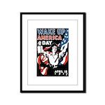 Wake Up America Day Framed Panel Print