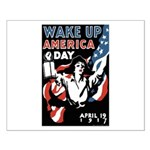 Wake Up America Day Small Poster