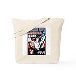 Wake Up America Day Tote Bag