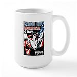 Wake Up America Day Large Mug