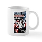 Wake Up America Day Mug