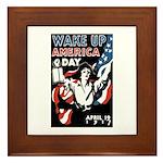 Wake Up America Day Framed Tile