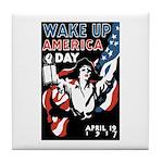 Wake Up America Day Tile Coaster