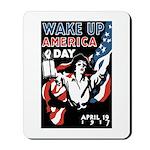 Wake Up America Day Mousepad