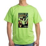 Wake Up America Day Green T-Shirt