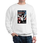 Wake Up America Day Sweatshirt