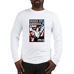 Wake Up America Day Long Sleeve T-Shirt