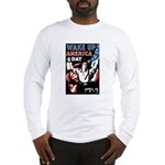 Wake Up America Day (Front) Long Sleeve T-Shirt