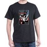 Wake Up America Day (Front) Black T-Shirt