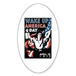 Wake Up America Day Oval Sticker