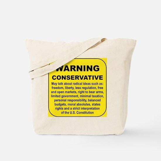 WARNING CONSERVATIVE... Tote Bag