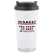 The Enemy of Good Travel Mug