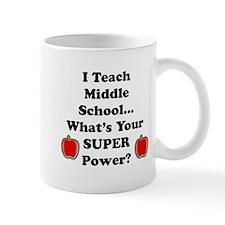I teach middle Mugs