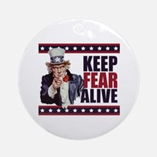 Keep Fear Alive Ornament (Round)