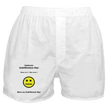 Celebrate Indifference Day Boxer Shorts