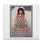 Lest We Perish Famine Tile Coaster