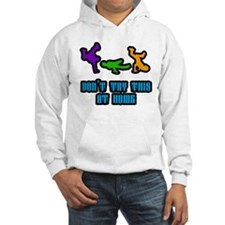 Don't Try This Hoodie