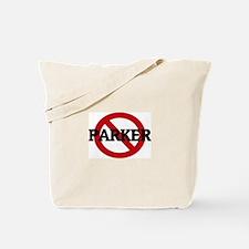 Anti-Parker Tote Bag