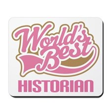 Worlds Best Historian Mousepad