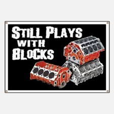 Still Plays With Blocks Banner