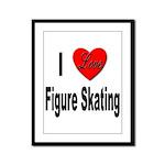 I Love Figure Skating Framed Panel Print