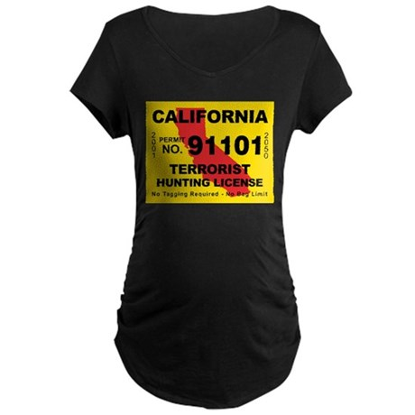 California Terrorist Hunting Maternity Dark T-Shir