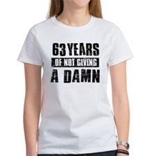 63 years of not giving a damn Tee