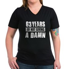 63 years of not giving a damn Shirt