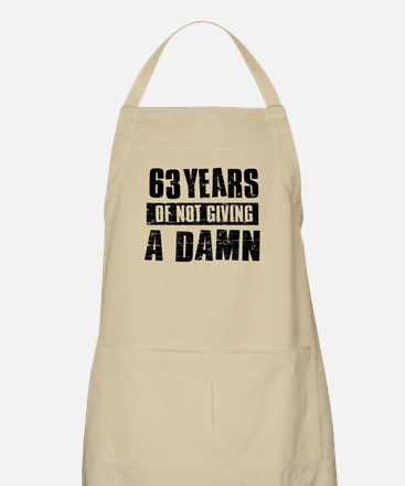 63 years of not giving a damn Apron