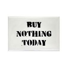Buy Nothing Day Rectangle Magnet