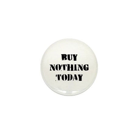 Buy Nothing Day Mini Button