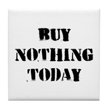 Buy Nothing Day Tile Coaster