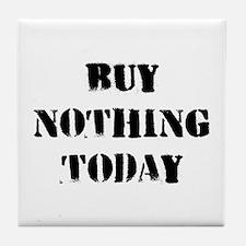 Buy Nothing Day Tile Coaster